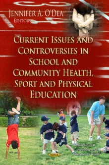Current Issues & Controversies in School & Community Health, Sport & Physical Education, Hardback Book