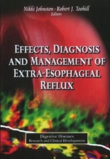 Effects, Diagnosis & Management of Extra-Esophageal Reflux, Paperback Book