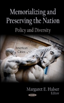 Memorializing & Preserving the Nation : Policy & Diversity, Hardback Book