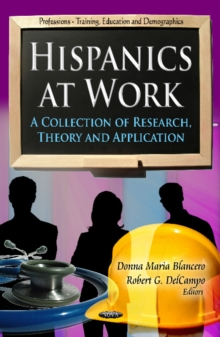 Hispanics at Work : A Collection of Research, Theory & Application, Hardback Book