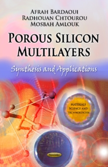 Porous Silicon Multilayers : Synthesis & Applications, Hardback Book