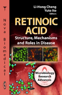 Retinoic Acid : Structure, Mechanisms & Roles in Disease, Hardback Book