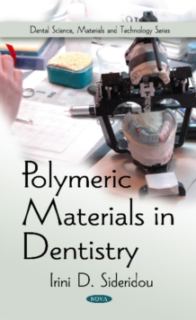 Polymeric Materials in Dentistry, Paperback Book