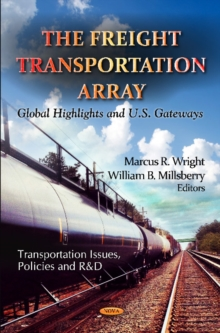 Freight Transportation Array : Global Highlights & U.S. Gateways, Hardback Book