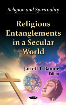 Religious Entanglements in a Secular World, Hardback Book