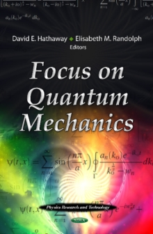 Focus on Quantum Mechanics, Hardback Book