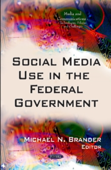 Social Media Use in the Federal Government, Paperback / softback Book