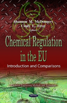 Chemical Regulation in the EU : Introduction & Comparisons, Paperback / softback Book