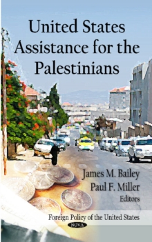 United States Assistance for the Palestinians, Paperback / softback Book