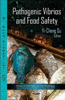Pathogenic Vibrios & Food Safety, Paperback Book