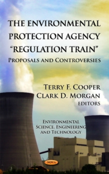 Environmental Protection Agency : Proposals & Controversies, Hardback Book