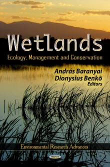 Wetlands : Ecology, Management & Conservation, Hardback Book