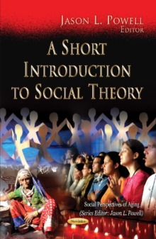 Short Introduction to Social Theory, Paperback / softback Book