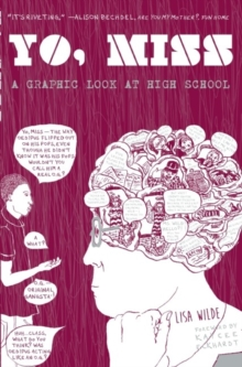 Yo Miss : A Graphic Tale of High School, Paperback / softback Book
