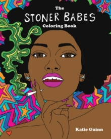 The Stoner Babes Coloring Book, Paperback / softback Book