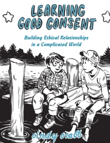 Learning Good Consent, Paperback Book