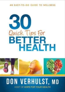 30 Quick Tips for Better Health, Paperback / softback Book