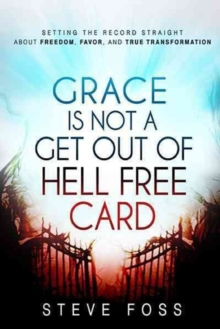Grace Is Not a Get Out of Hell Free Card, Paperback / softback Book