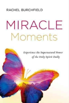 Miracle Moments, Paperback / softback Book