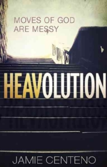 Heavolution : Moves of God Are Messy, Paperback Book