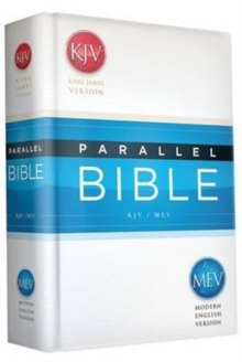 KJV/MEV Parallel Bible : King James Version / Modern English Version, Hardback Book
