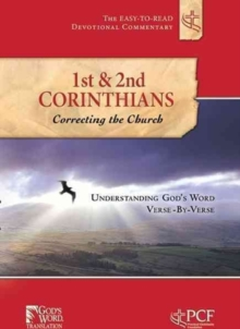 1st & 2nd Corinthians : Correcting the Church, Paperback Book