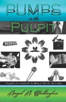PUMPS IN THE PULPIT, Paperback Book