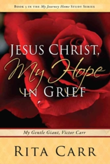 JESUS CHRIST MY HOPE IN GRIEF, Paperback Book