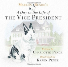 Marlon Bundo's Day in the Life of the Vice President, Hardback Book