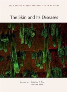 The Skin and Its Diseases, Hardback Book