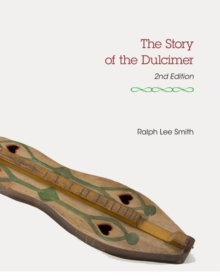 The Story of the Dulcimer, Paperback / softback Book