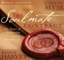 Soulmate Contract : The Power of Partnership in Your Spiritual Life, CD-Audio Book
