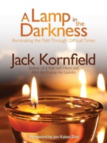 Lamp in the Darkness : Illuminating the Path Through Difficult Times, Paperback Book