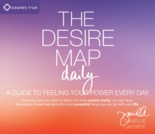 Desire Map Daily : A Guide to Feeling Your Power Every Day, CD-Audio Book