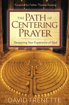 Path of Centering Prayer, Paperback Book