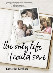 Only Life I Could Save : A Memoir, Hardback Book