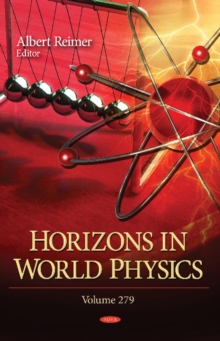 Horizons in World Physics : Volume 279, Hardback Book