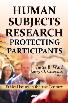 Human Subjects Research : Protecting Participants, Hardback Book