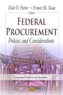 Federal Procurement : Policies & Considerations, Hardback Book