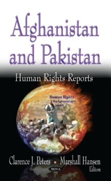 Afghanistan & Pakistan : Human Rights Reports, Hardback Book