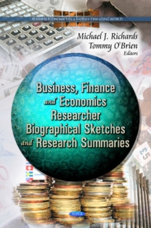 Business, Finance & Economcs Researcher : Biographical Sketches & Research Summaries, Paperback / softback Book