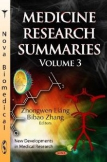 Medicine Research Summaries : Volume 3, Hardback Book
