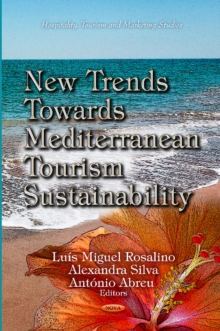 New Trends Towards Mediterranean Tourism Sustainability, Hardback Book