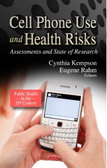 Cell Phone Use & Health Risks : Assessments & State of Research, Hardback Book