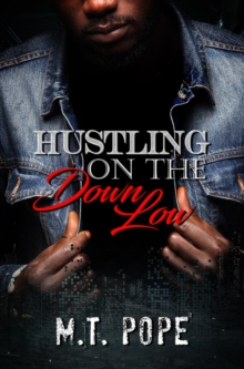 Hustling On The Down Low, Paperback / softback Book