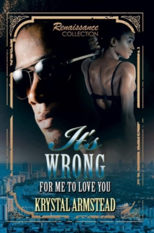 It's Wrong For Me To Love You, Paperback / softback Book