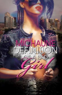 Definition Of A Bad Girl, Paperback / softback Book