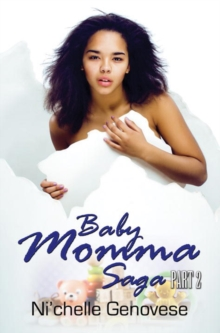 Baby Momma Saga Part 2, Paperback / softback Book