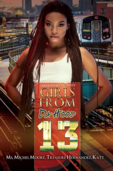 Girls From Da Hood 13, Paperback Book