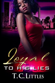 Loyal To His Lies, Paperback Book
